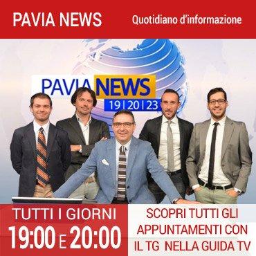 PAVIA NEWS: tg di informazione dalla provincia di Pavia