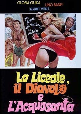 LA LICEALE, IL DIAVOLO E L'ACQUASANTA, locandina