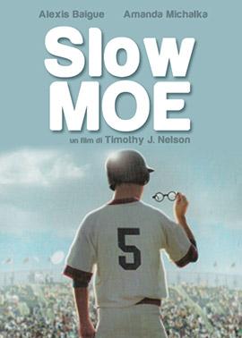 Slow Moe, locandina
