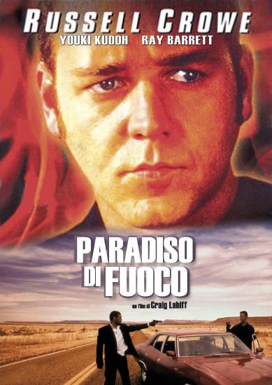 Paradiso di fuoco con Russell Crowe