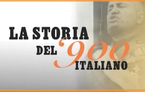 LA STORIA DEL '900 ITALIANO