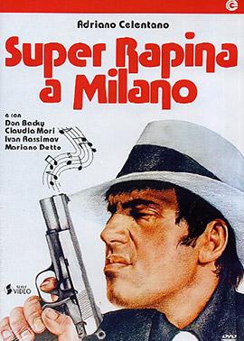 super rapina a Milano, locandina