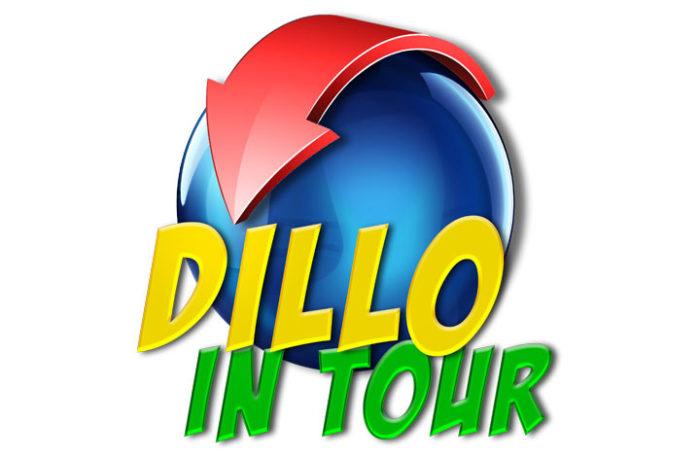 DILLO IN TOUR
